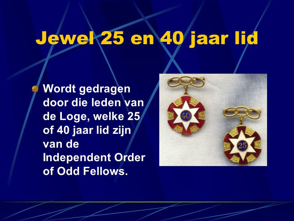 Jewel 25 en 40 jaar lid Wordt gedragen door die leden van de Loge, welke 25 of 40 jaar lid zijn van de Independent Order of Odd Fellows.