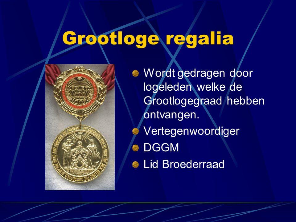 Grootloge regalia Wordt gedragen door logeleden welke de Grootlogegraad hebben ontvangen. Vertegenwoordiger DGGM Lid Broederraad