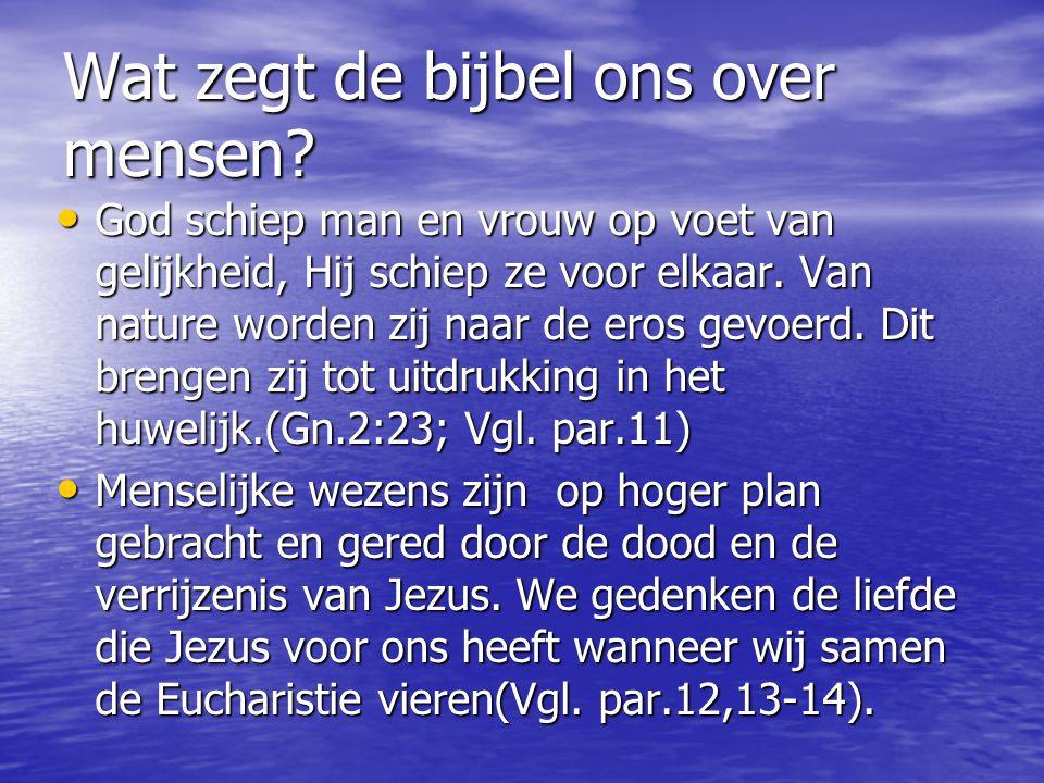 Wat zegt de bijbel ons over mensen.