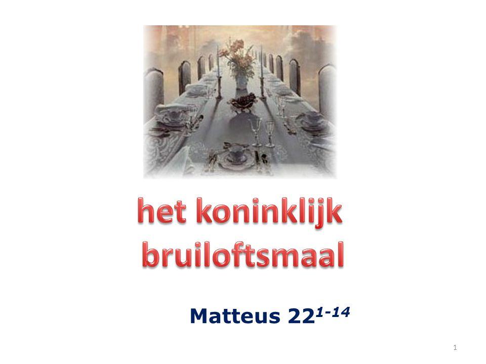 2 1 En Jezus antwoordde en sprak wederom in gelijkenissen tot hen en zeide: 2 Het Koninkrijk der hemelen is gelijk aan een koning, die voor zijn zoon een bruiloft aanrichtte.
