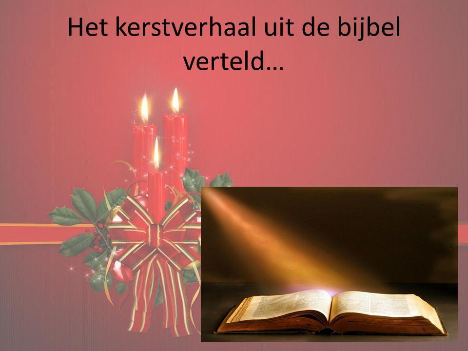 Het kerstverhaal uit de bijbel verteld…