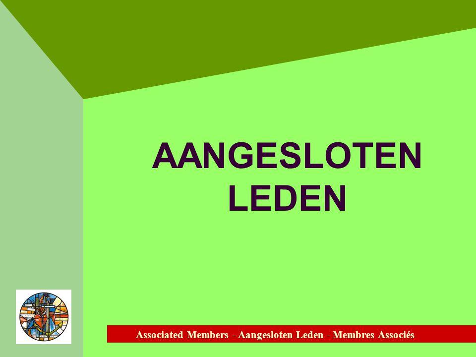 Associated Members - Aangesloten Leden - Membres Associés AANGESLOTEN LEDEN