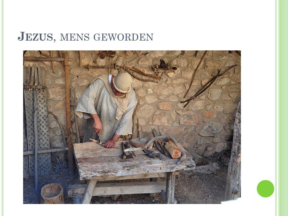 J EZUS, MENS GEWORDEN