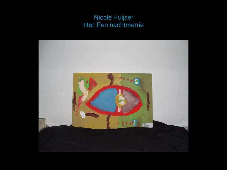 Nicole Huijser titel: Een nachtmerrie