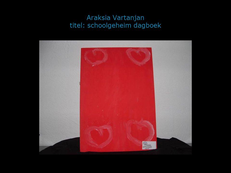 Araksia Vartanjan titel: schoolgeheim dagboek