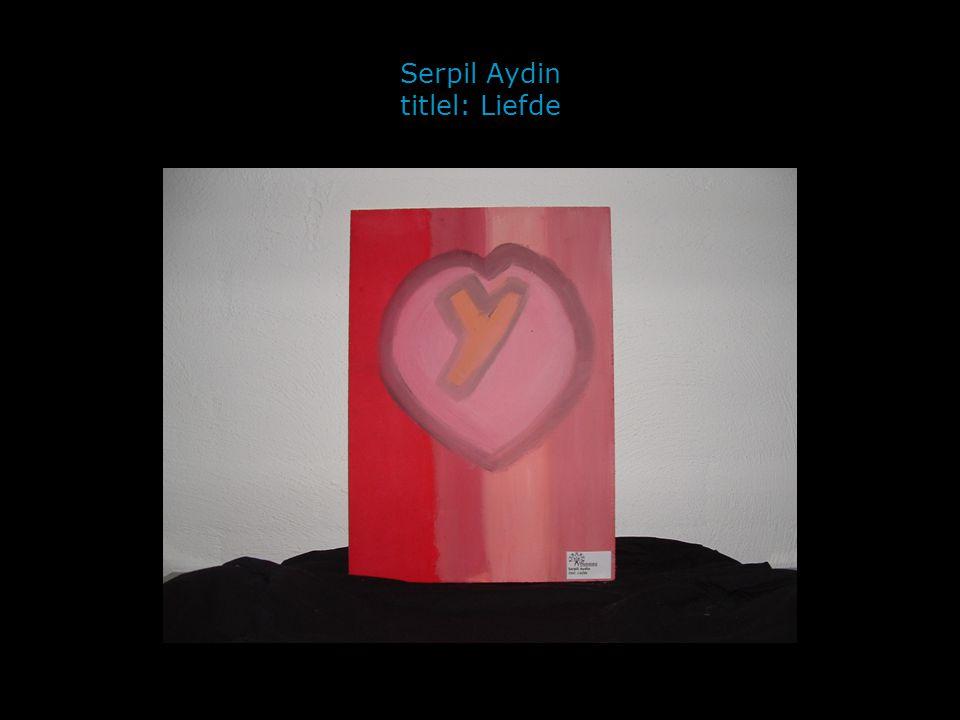 Serpil Liefde die al 2jaar bestaat. Het is heel erg geheim,niemand weet het.