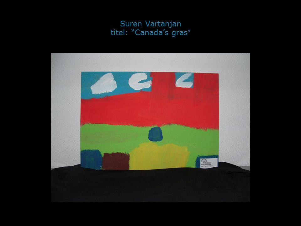 """Suren Vartanjan titel: """"Canada's gras """""""