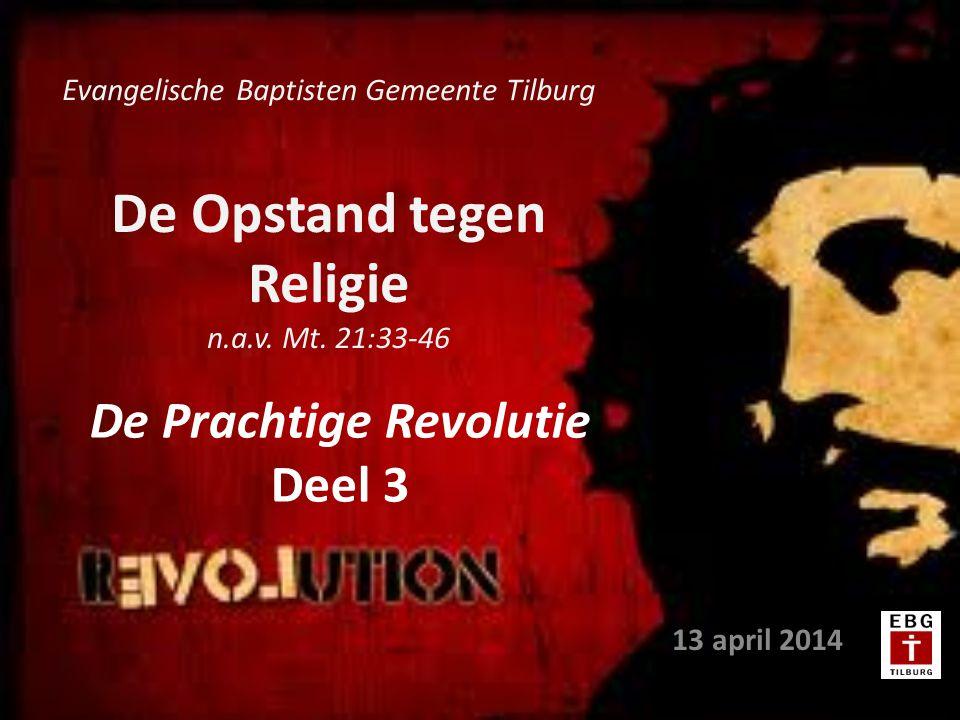 De Opstand tegen Religie n.a.v. Mt.