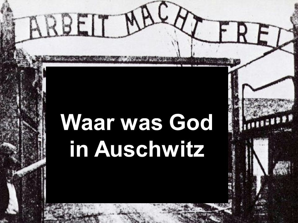 Waar was God in Auschwitz