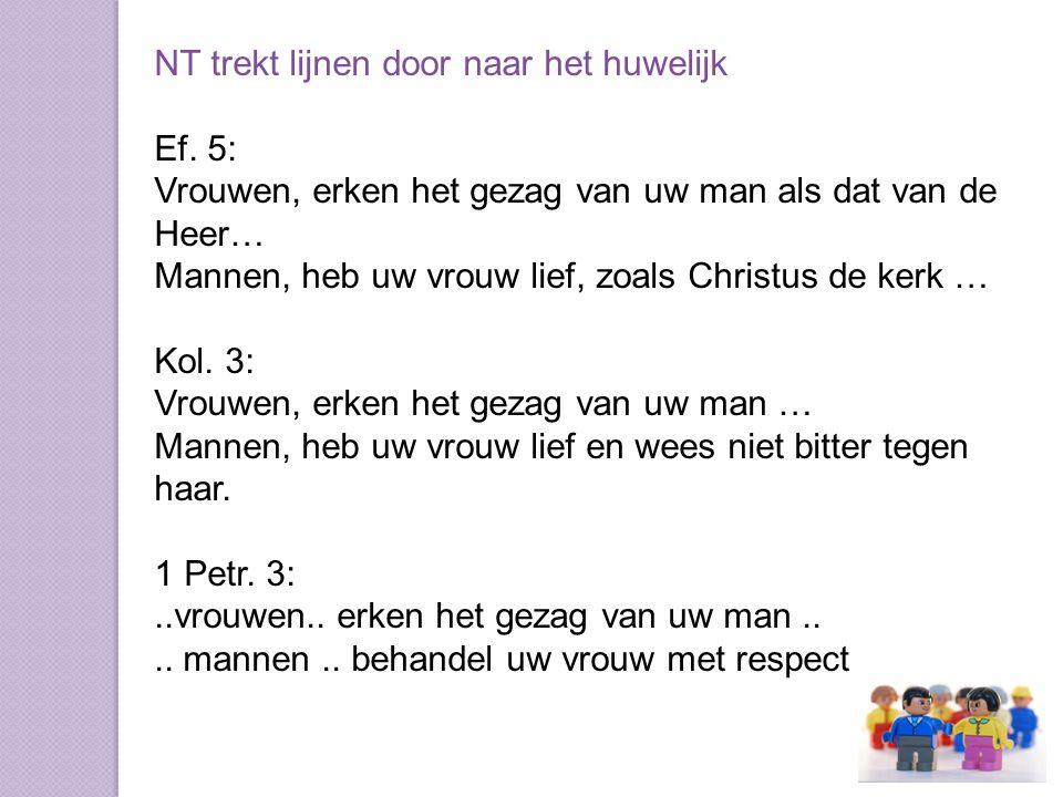 NT trekt lijnen door naar het huwelijk Ef.