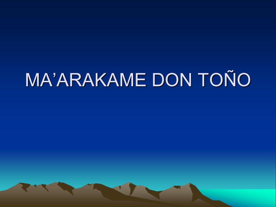 MA'ARAKAME DON TOÑO