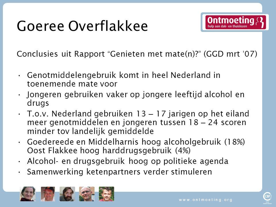 w w w.o n t m o e t i n g. o r g Goeree Overflakkee Conclusies uit Rapport Genieten met mate(n).