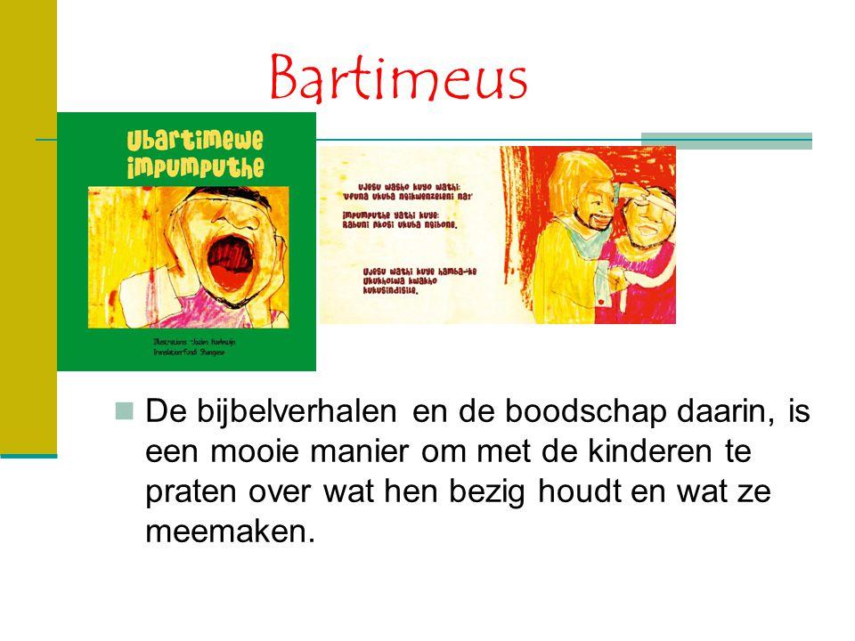 Bartimeus De bijbelverhalen en de boodschap daarin, is een mooie manier om met de kinderen te praten over wat hen bezig houdt en wat ze meemaken.