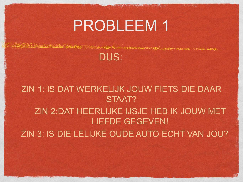 PROBLEEM 4 ZIN 3 Jan en Piet hebben het uitermate moeilijk in het veld.