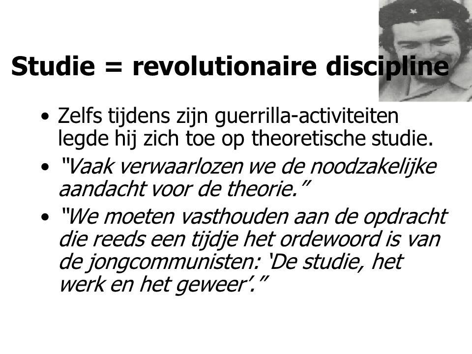 """Studie = revolutionaire discipline Zelfs tijdens zijn guerrilla-activiteiten legde hij zich toe op theoretische studie. """"Vaak verwaarlozen we de noodz"""