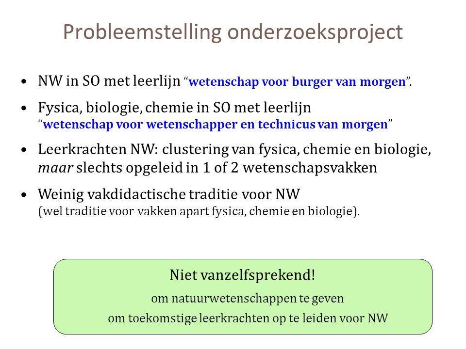 """Probleemstelling onderzoeksproject NW in SO met leerlijn """"wetenschap voor burger van morgen"""". Fysica, biologie, chemie in SO met leerlijn """"wetenschap"""