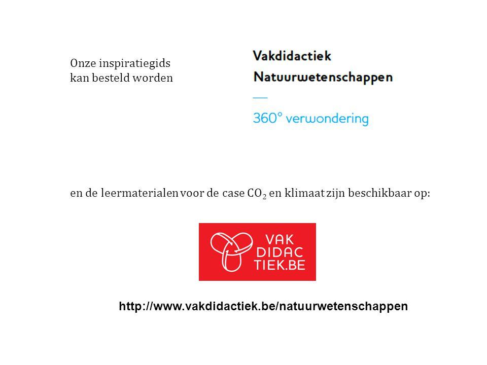 Onze inspiratiegids kan besteld worden en de leermaterialen voor de case CO 2 en klimaat zijn beschikbaar op: http://www.vakdidactiek.be/natuurwetensc