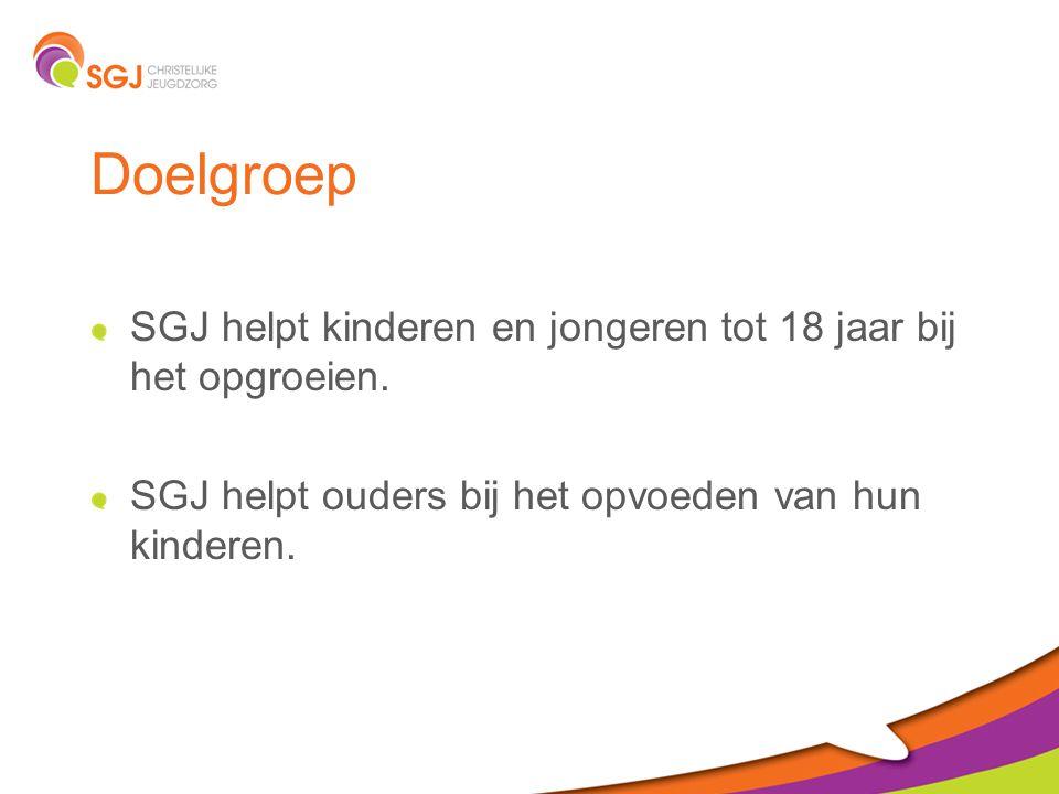 Doelgroep SGJ helpt kinderen en jongeren tot 18 jaar bij het opgroeien.