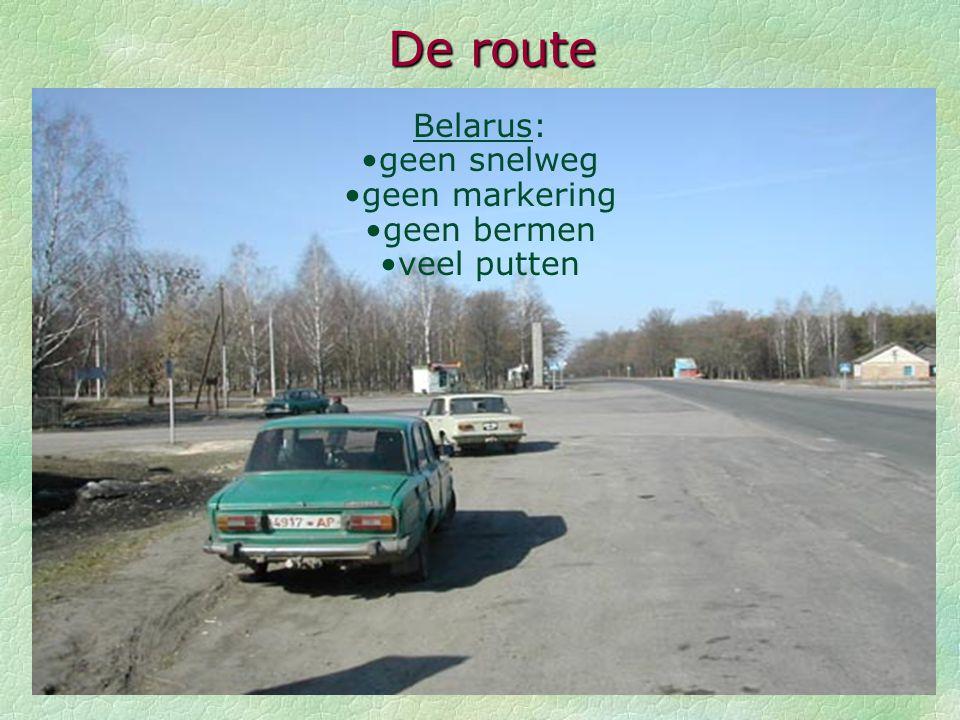 De route Autosnelweg België: excellent Duitsland: excellent Polen: weinig autosnelweg (100 km)