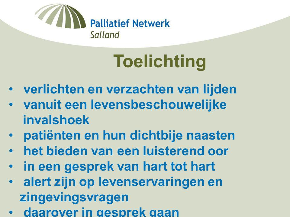 Minisymposium Deventer Ziekenhuis Berdine Koekoek, netwerkcoördinator palliatieve zorg Salland 19-09-2006 Toelichting verlichten en verzachten van lij