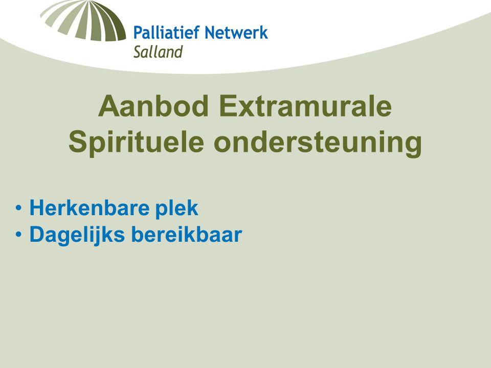 Minisymposium Deventer Ziekenhuis Berdine Koekoek, netwerkcoördinator palliatieve zorg Salland 19-09-2006 Aanbod Extramurale Spirituele ondersteuning