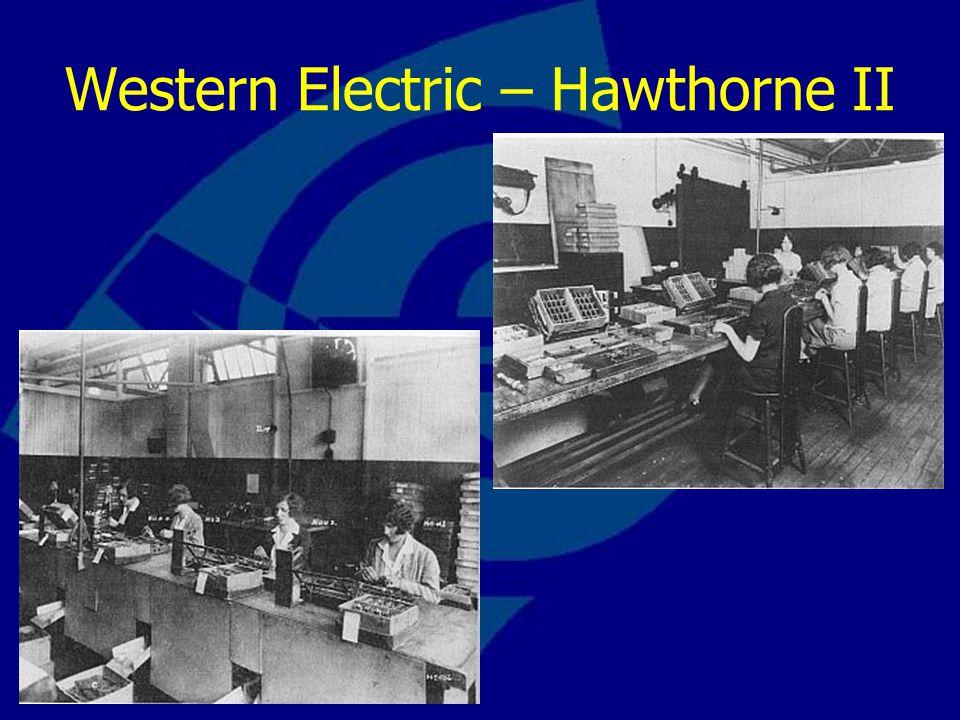 Western Electric – Hawthorne II