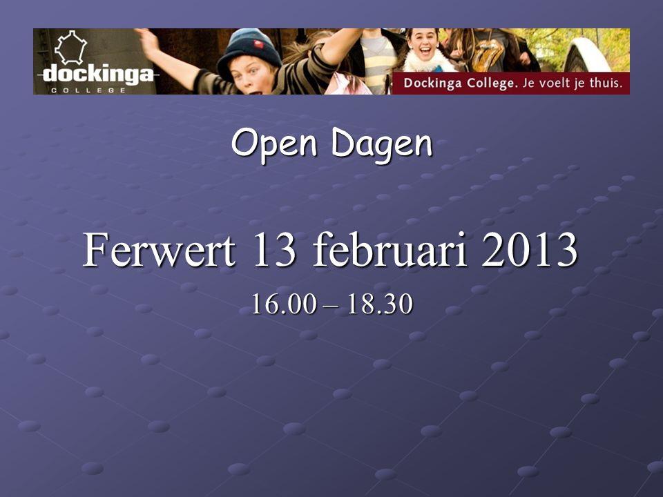 Open Dagen Ferwert 13 februari 2013 16.00 – 18.30