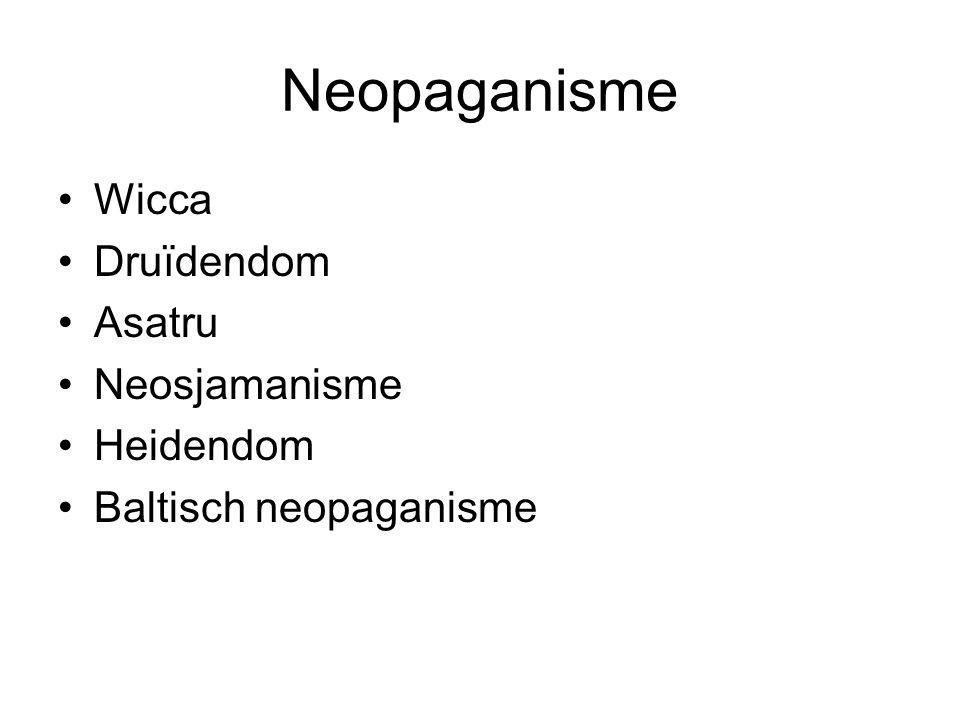 Neopaganisme Wicca Druïdendom Asatru Neosjamanisme Heidendom Baltisch neopaganisme