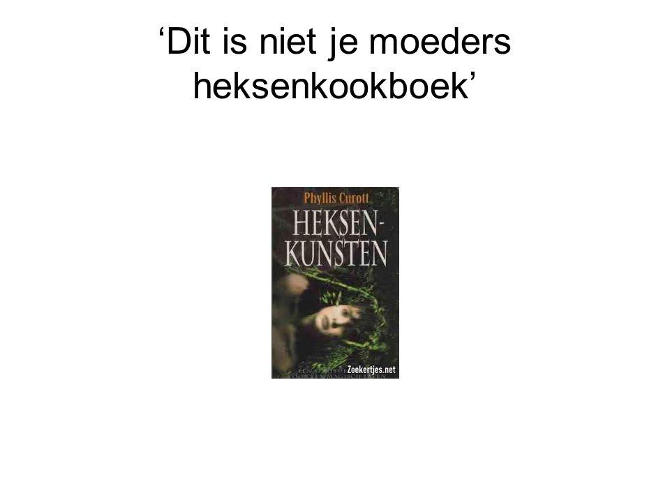 'Dit is niet je moeders heksenkookboek'