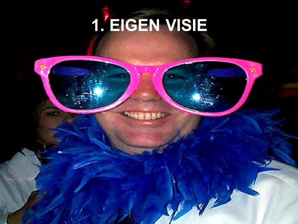 1. EIGEN VISIE