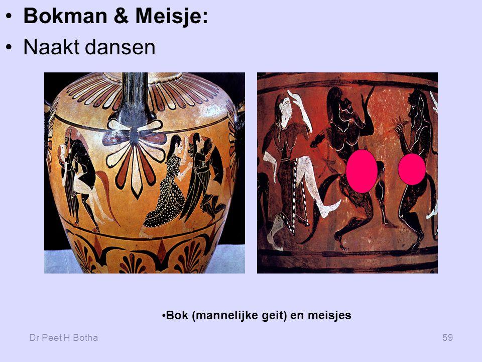 Dr Peet H Botha59 Bokman & Meisje: Naakt dansen Bok (mannelijke geit) en meisjes