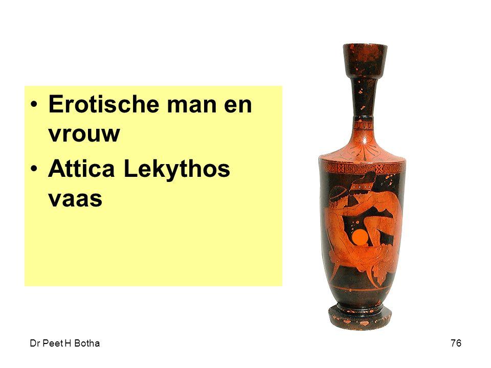 Dr Peet H Botha76 Erotische man en vrouw Attica Lekythos vaas