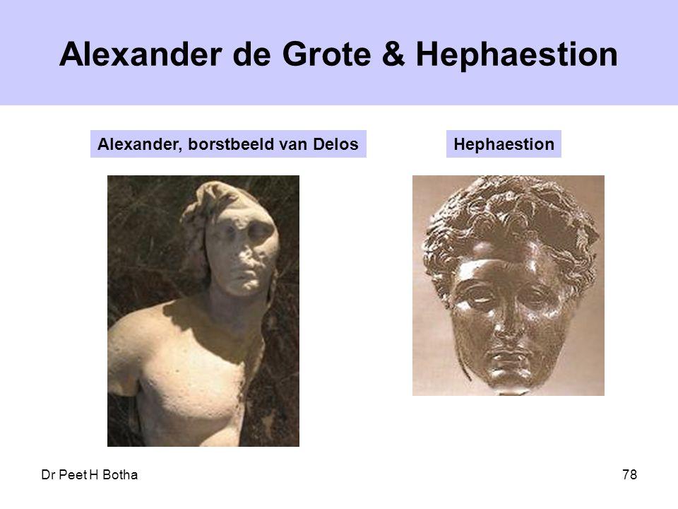Dr Peet H Botha78 Alexander de Grote & Hephaestion Alexander, borstbeeld van DelosHephaestion