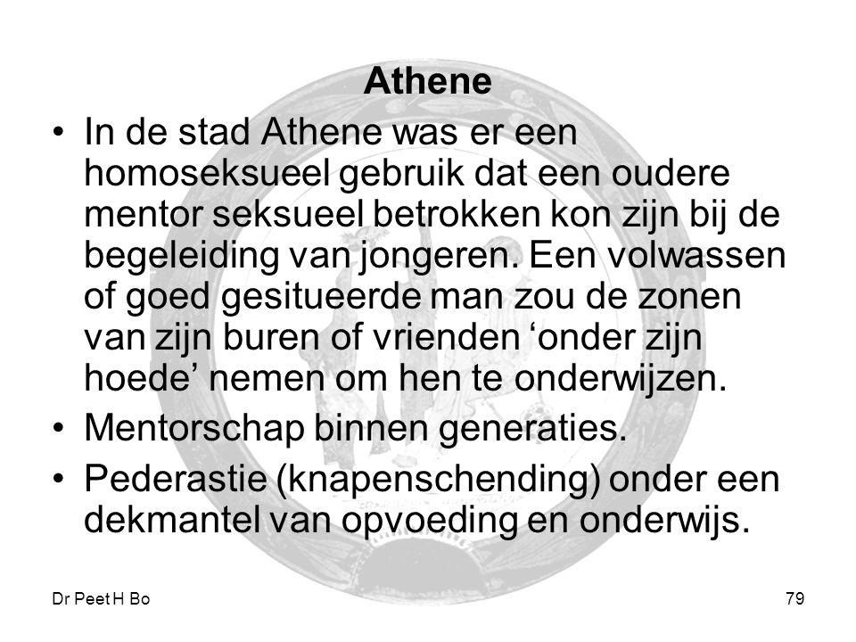 Dr Peet H Botha79 Athene In de stad Athene was er een homoseksueel gebruik dat een oudere mentor seksueel betrokken kon zijn bij de begeleiding van jo