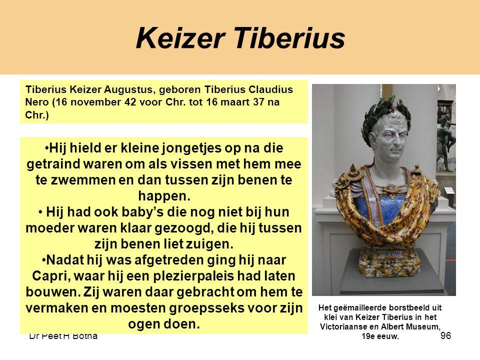 Dr Peet H Botha96 Keizer Tiberius Tiberius Keizer Augustus, geboren Tiberius Claudius Nero (16 november 42 voor Chr. tot 16 maart 37 na Chr.) Hij hiel