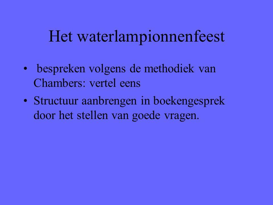 Het waterlampionnenfeest bespreken volgens de methodiek van Chambers: vertel eens Structuur aanbrengen in boekengesprek door het stellen van goede vra
