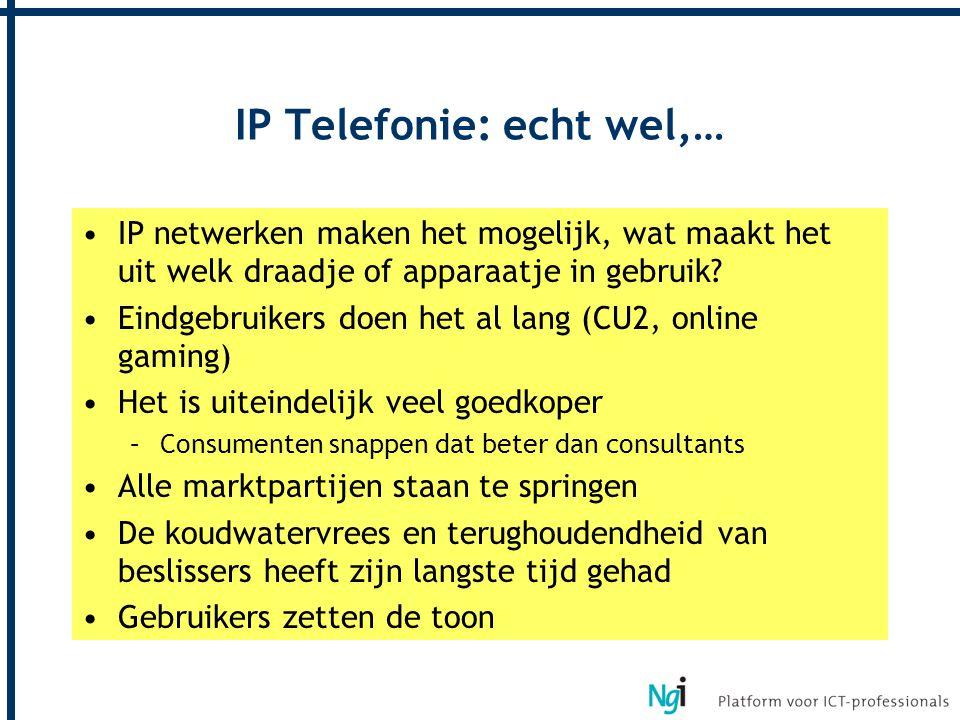 IP Telefonie: echt wel,… IP netwerken maken het mogelijk, wat maakt het uit welk draadje of apparaatje in gebruik? Eindgebruikers doen het al lang (CU
