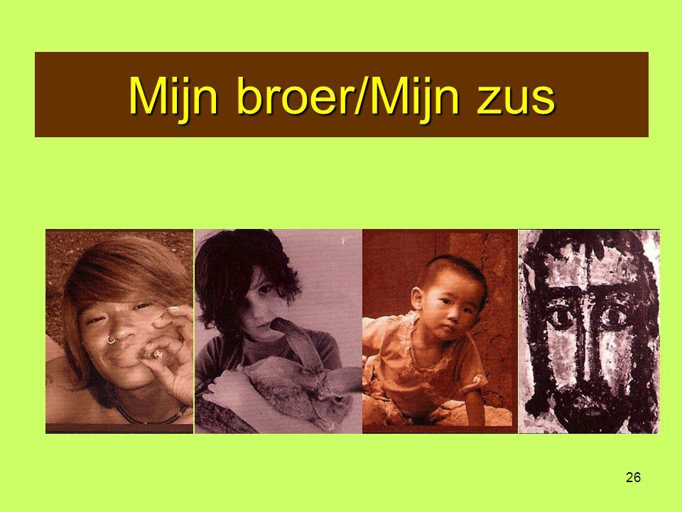 26 Mijn broer/Mijn zus