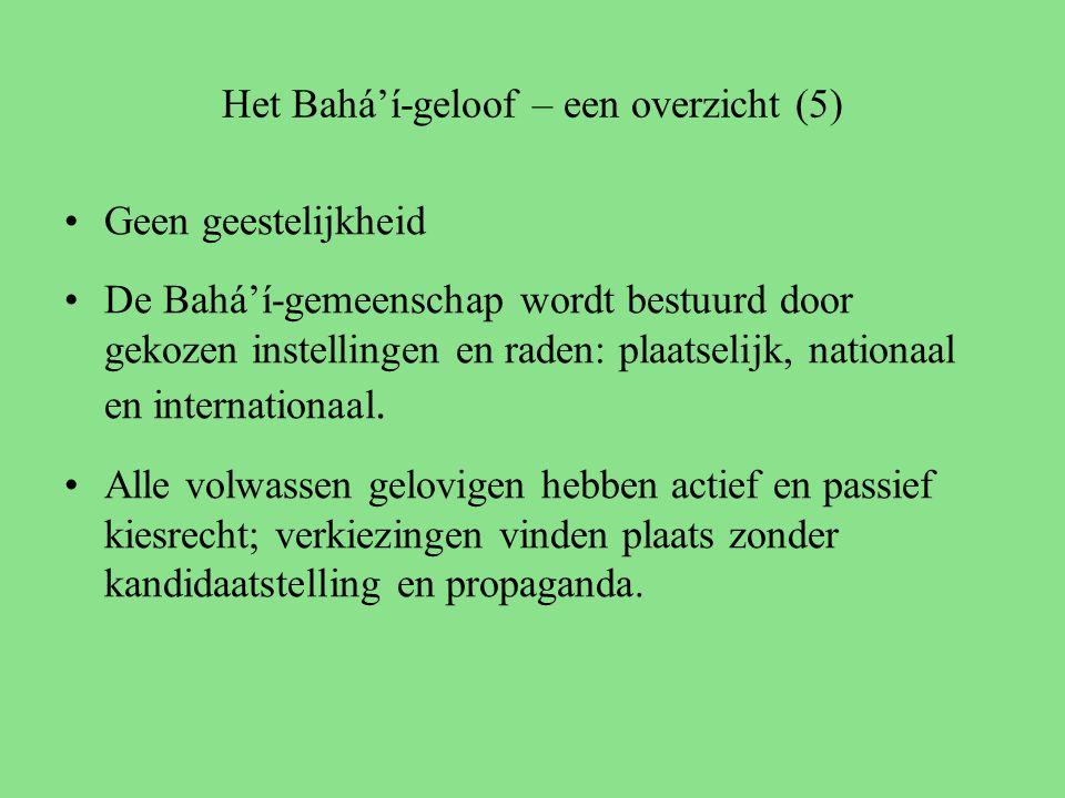 Het Bahá'í-geloof – een overzicht (5) Geen geestelijkheid De Bahá'í-gemeenschap wordt bestuurd door gekozen instellingen en raden: plaatselijk, nationaal en internationaal.