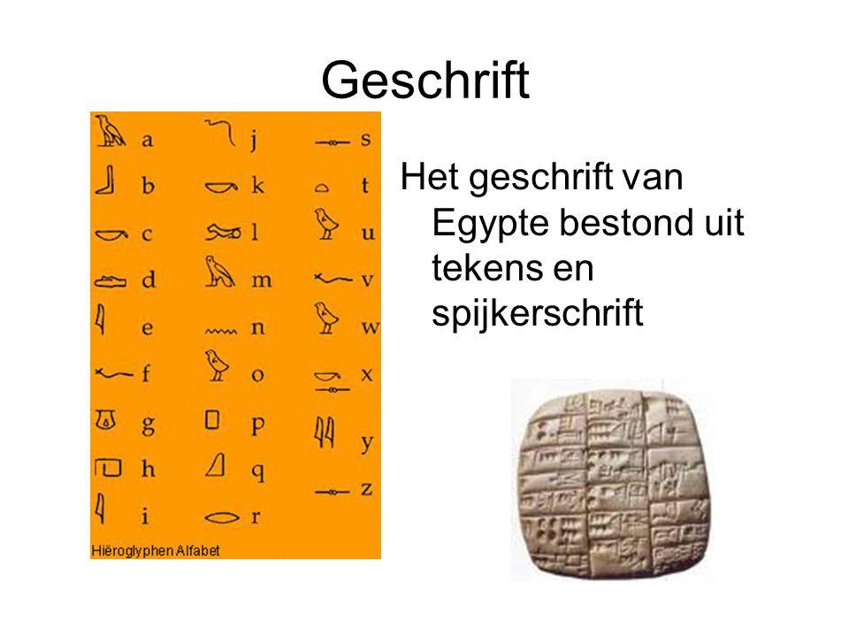 Geschrift Het geschrift van Egypte bestond uit tekens en spijkerschrift