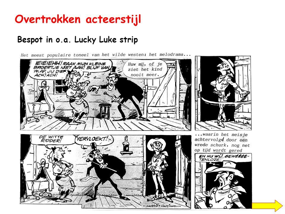 Overtrokken acteerstijl Bespot in o.a. Lucky Luke strip