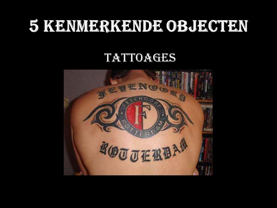 5 Kenmerkende Objecten Tattoages