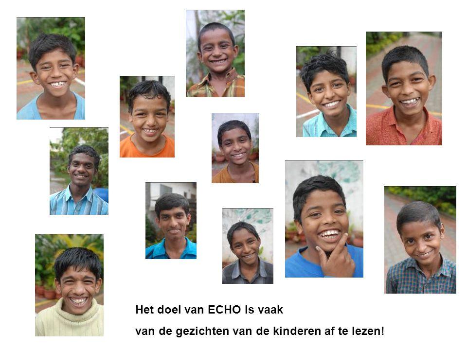 Het doel van ECHO is vaak van de gezichten van de kinderen af te lezen!