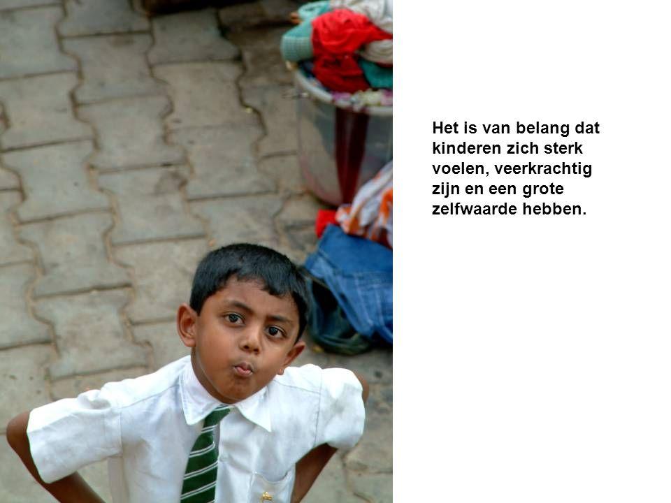 Het is van belang dat kinderen zich sterk voelen, veerkrachtig zijn en een grote zelfwaarde hebben.
