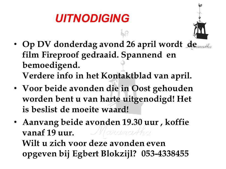 Op DV donderdag avond 26 april wordt de film Fireproof gedraaid.
