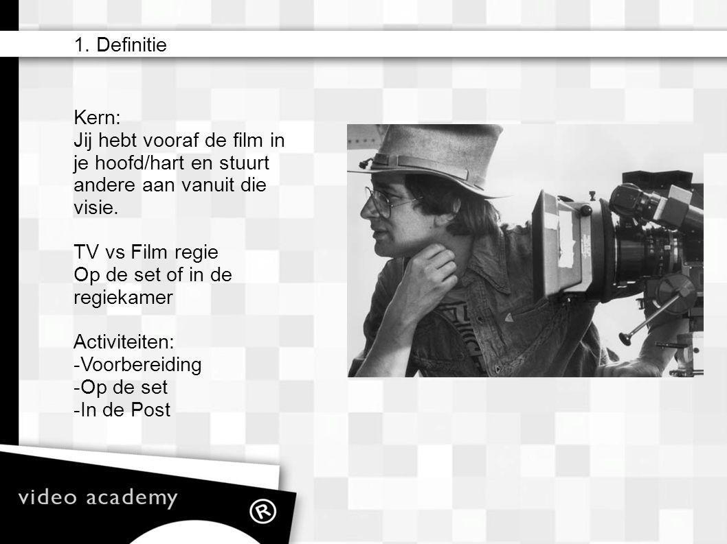 1. Definitie – matte box – camera filters (ND) – lens (zoom) – iris – sluitertijden (ook i.c.m. Hertzen) – sensoren/film – gain/iso – zebra – wit bala