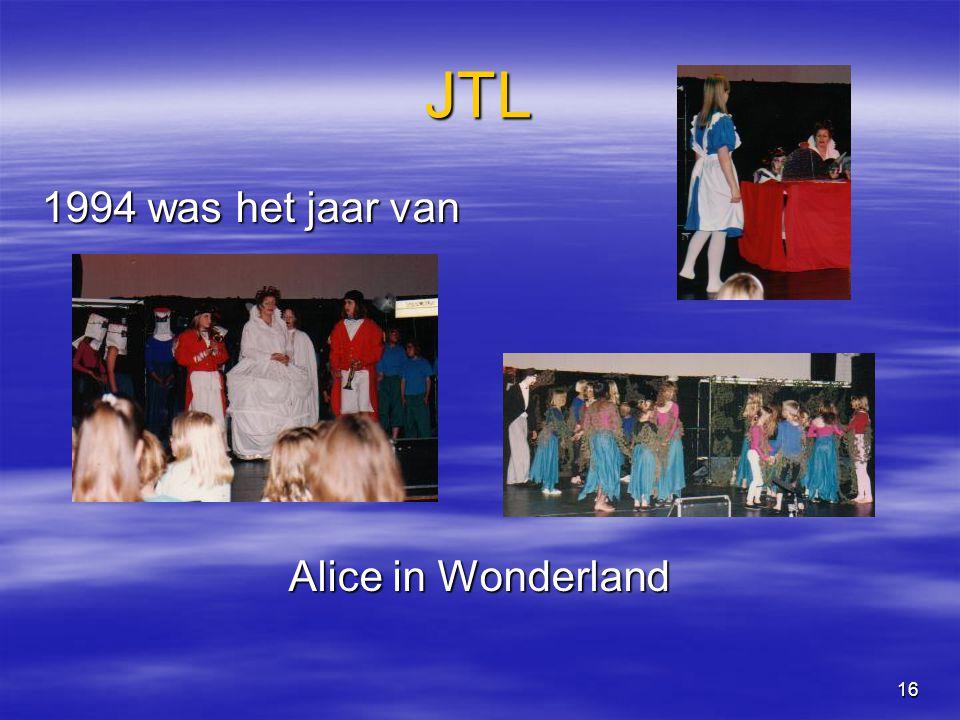 16 JTL 1994 was het jaar van Alice in Wonderland