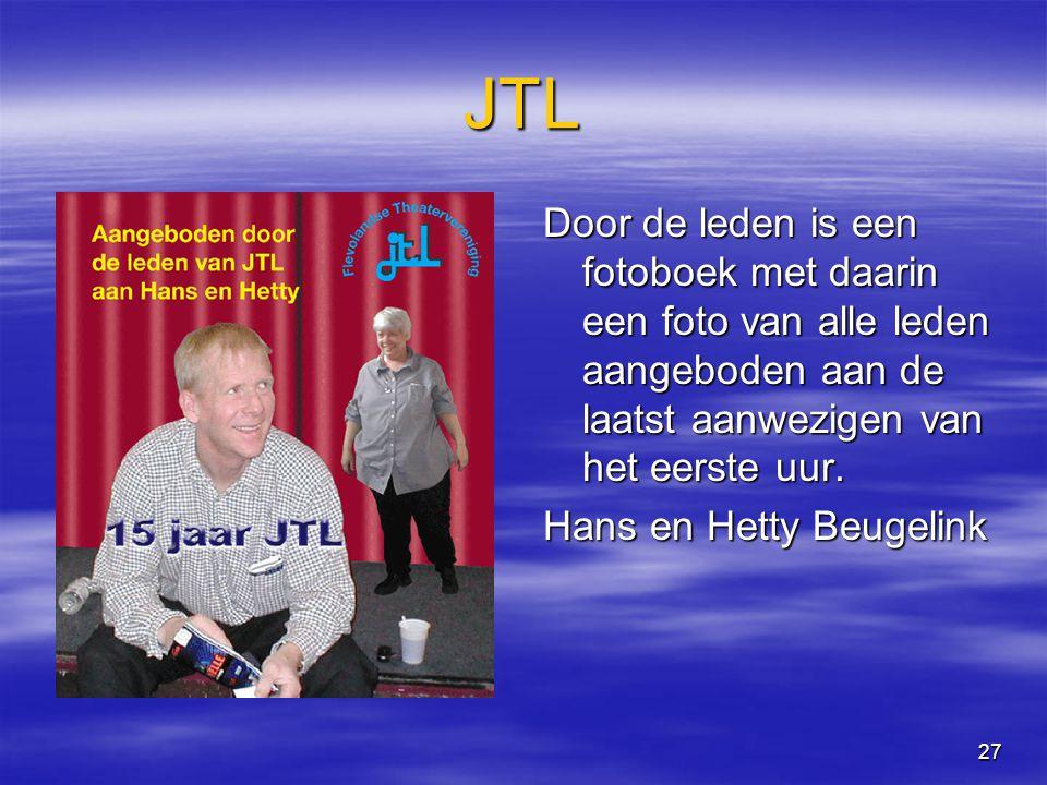27 JTL Door de leden is een fotoboek met daarin een foto van alle leden aangeboden aan de laatst aanwezigen van het eerste uur.