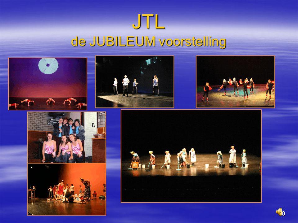 30 JTL de JUBILEUM voorstelling
