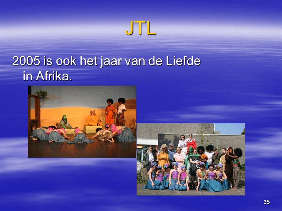 35 JTL 2005 is ook het jaar van de Liefde in Afrika.